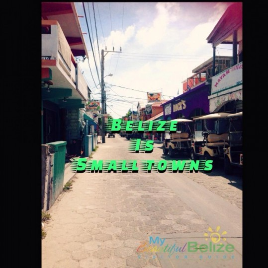Belize Is Small Towns