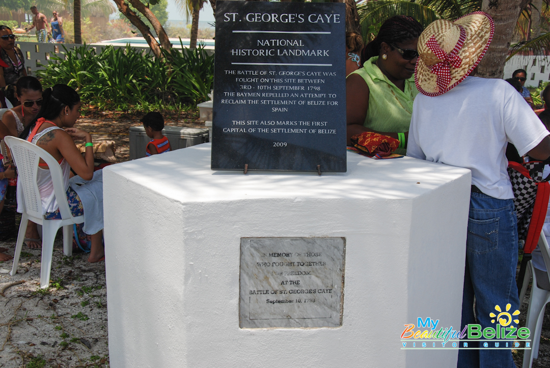 St. George's Caye honors those brave men who fought off the Spaniards