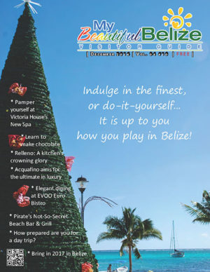My Beautiful Belize Travel Guide - December 2016