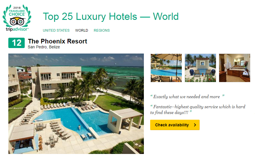 The Phoenix Resort In San Pedro Ambergris Caye Also Made A Splash Once Again Placed 12th On Top 25 Luxury Hotels World Category And